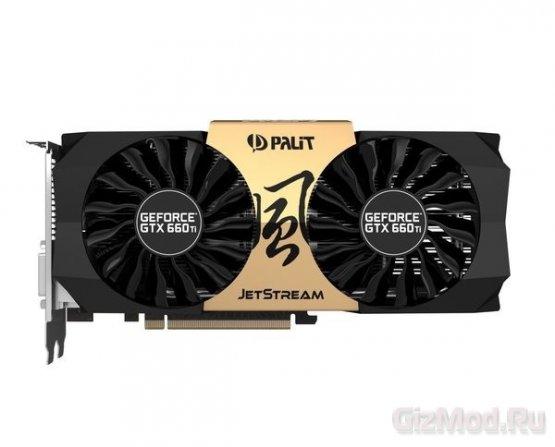 ����� ���������� ������ Palit: GeForce GTX 660Ti Jetstream