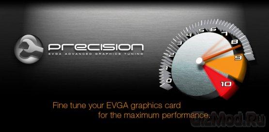 EVGA Precision 2.0.3 - разгон видеокарт