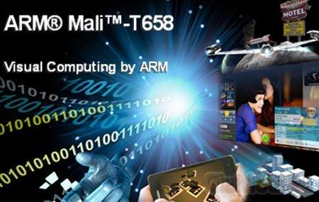 Новый графический процессор ARM Mali-T658