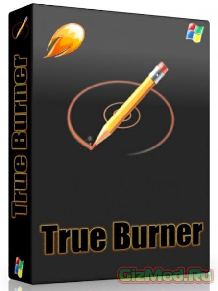True Burner 2.4 - удобная и бесплатная запись дисков