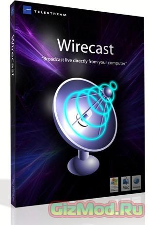 Wirecast 6.0 - online трансляция